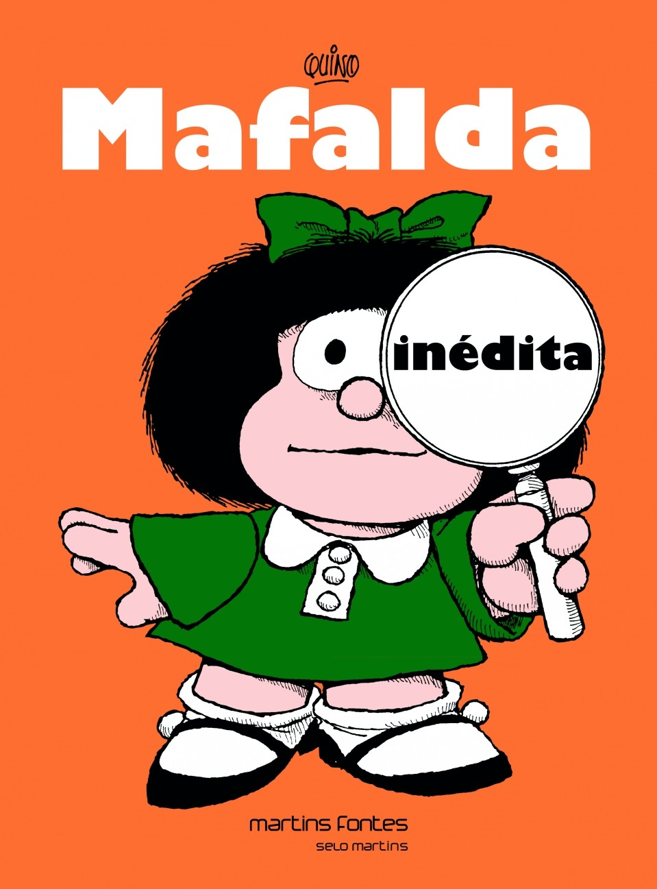 Mafalda - Mafalda Inédita, livro de Joaquín Salvador Lavado (Quino)