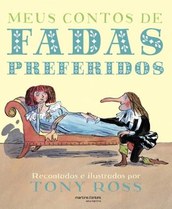 Meus contos de fadas preferidos, livro de Tony Ross