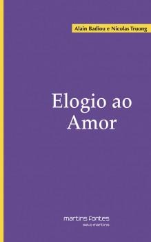 Elogio ao amor, livro de Alain Badiou, Nicolas Truong