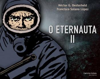 Eternauta II, O, livro de Francisco Solano López, Héctor G. Oesterheld
