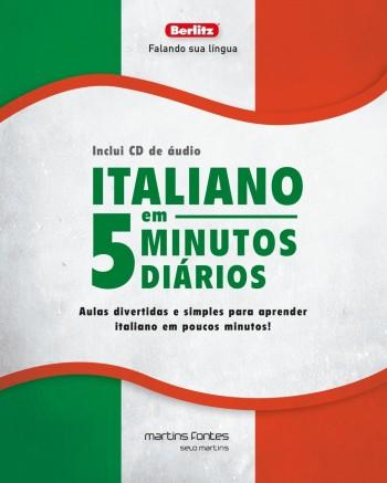Italiano em 5 minutos diários + CD - Aulas divertidas e simples para aprender italiano em poucos minutos!, livro de Berlitz