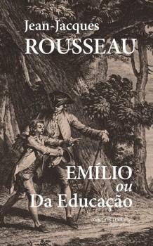 Emílio ou Da educação - 4ª edição, livro de Jean-Jacques Rousseau