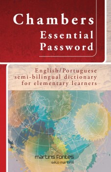 Chambers Essential Password - English/Portuguese semi-bilingual dictionary for elementary learners, livro de Chambers