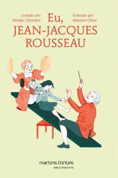 Eu, Jean-Jacques Rousseau, livro de Edwige Chirouter