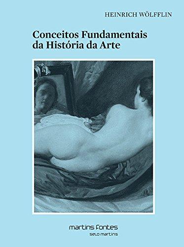 Conceitos Fundamentais da História da Arte, livro de Wolfflin, Heinrich