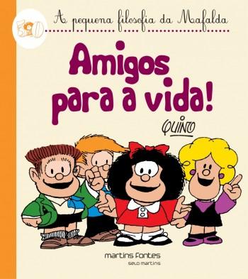 Amigos para a vida!, livro de Quino