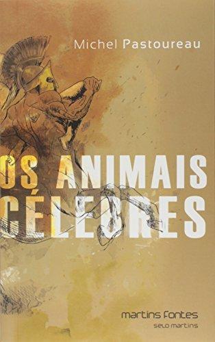 Os animais célebres, livro de Michel Pastoureau