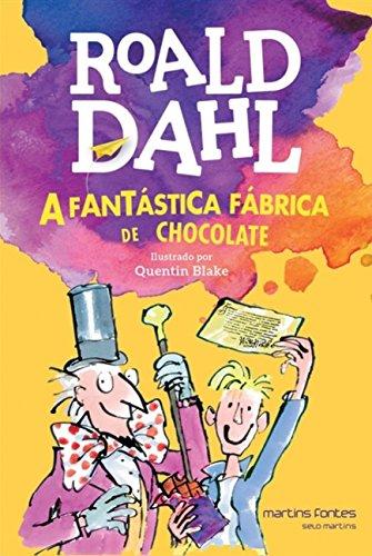 A Fantástica fábrica de chocolate, livro de Roald Dahl