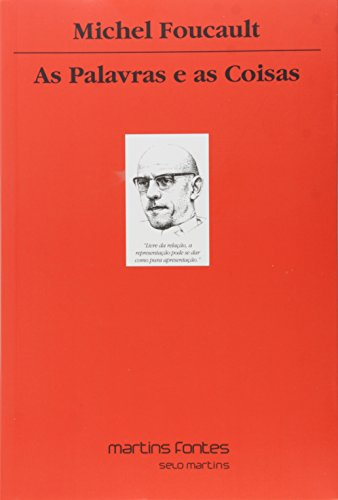Palavras e as Coisas, As - 10 Ed., livro de Michel Foucault