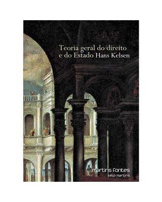 Teoria Geral do Direito e do Estado, livro de Kelsen, Hans