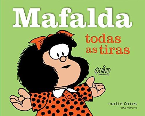 Mafalda - Todas as Tiras, livro de Quino (Joaquín Salvador Lavado)