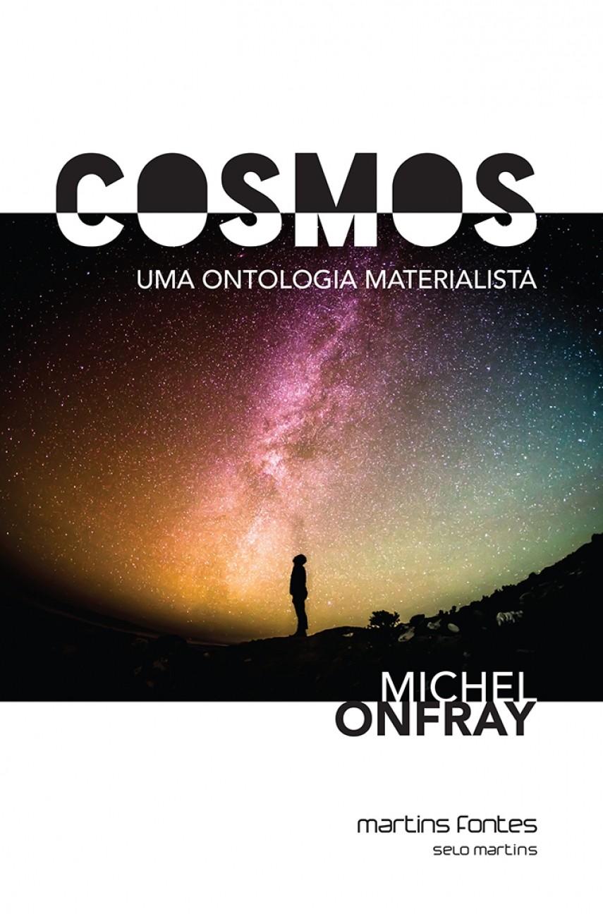 Cosmos - uma ontologia materialista, livro de Michel Onfray