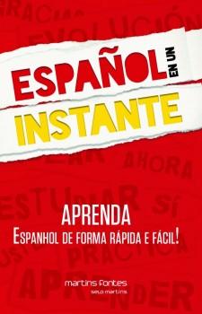 Español en un instante - aprenda espanhol de forma rápida e fácil!, livro de Gribaudo