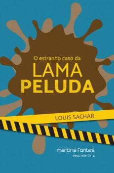 O estranho caso da lama peluda, livro de Louis Sachar