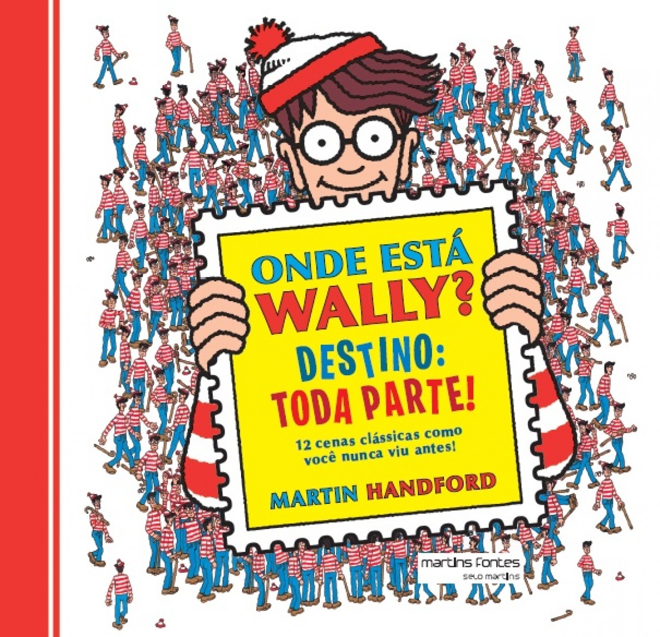 Onde está Wally? - destino: toda parte!, livro de Martin Hanford