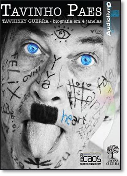 Tawhisky Guerra: Biografia em 4 Janelas - Áudio Livro, livro de Tavinho Paes
