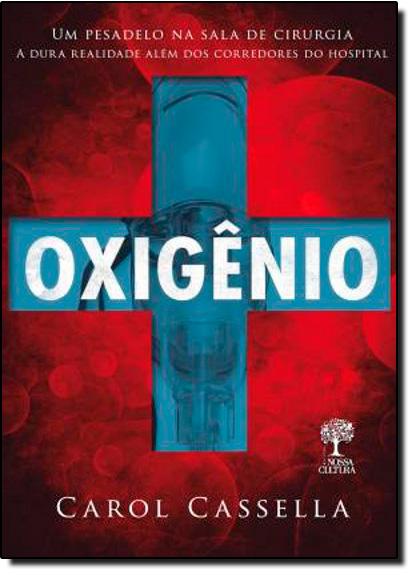 Oxigênio, livro de Carol Cassela