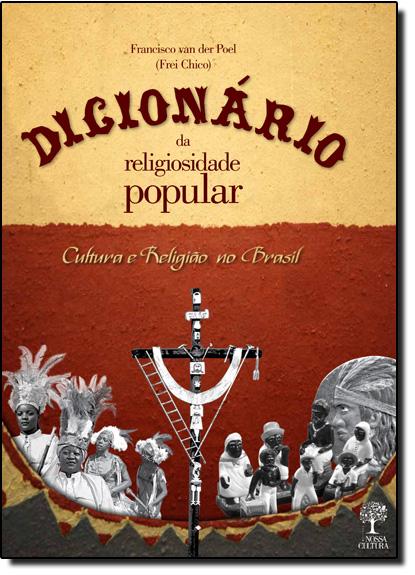 Dicionário da Religiosidade Popular, livro de Francisco Van Der Poel