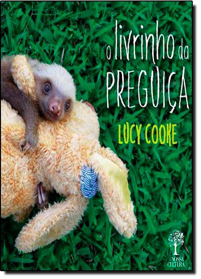 Livrinho da Preguiça, O, livro de Lucy Cooke