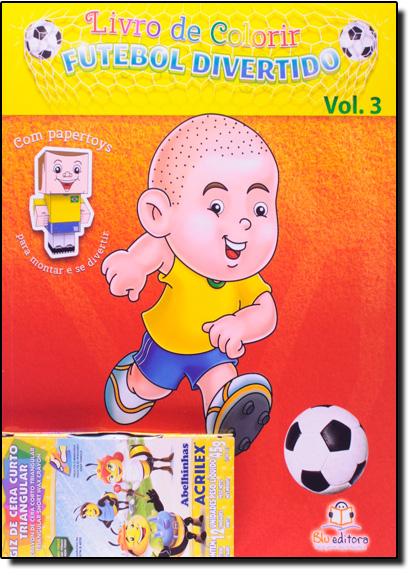Livro de Colorir: Futebol Divertido - Vol.3, livro de Blu Editora