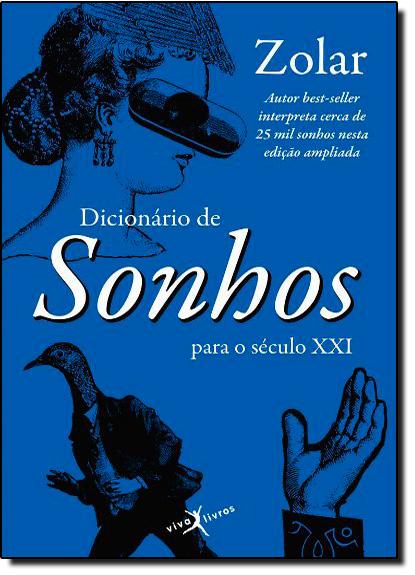Dicionário Sonhos para o Século XXI, livro de ZOLAR