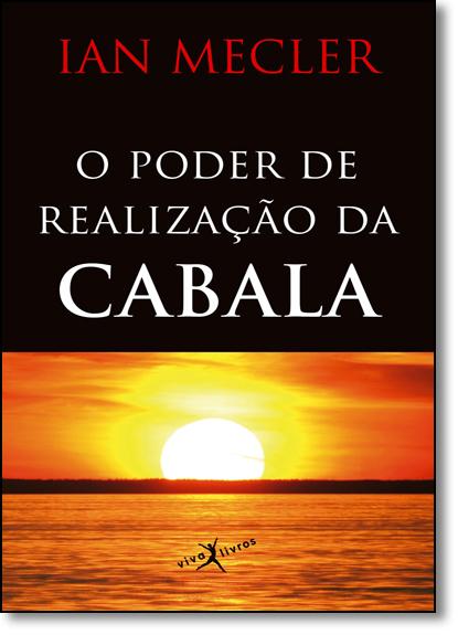 Poder de Realização da Cabala, O - Edição de Bolso, livro de Ian Mecler