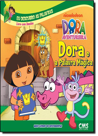 Dora e a Palavra Magica, livro de Nickelodeon