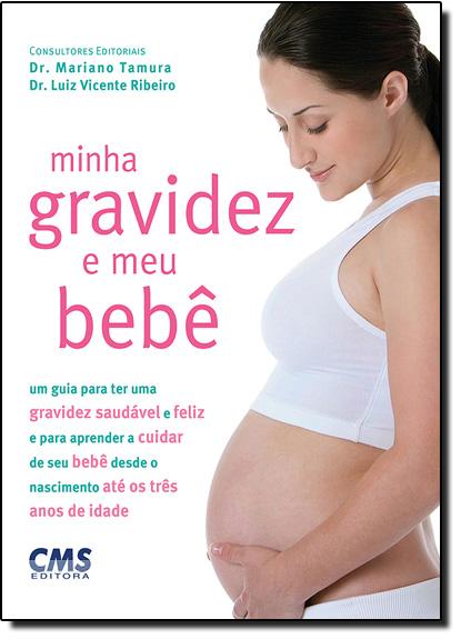 Minha Gravidez e Meu Bebê, livro de Dr. Mariano Tamura