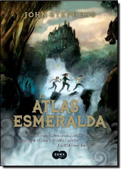 Atlas Esmeralda, O - Vol.1 - Trilogia Os Livros do Princípio, livro de John Stephens