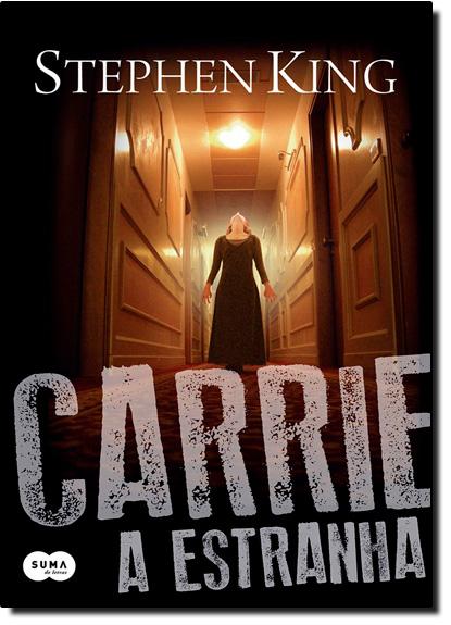 Carrie, A Estranha, livro de Stephen King
