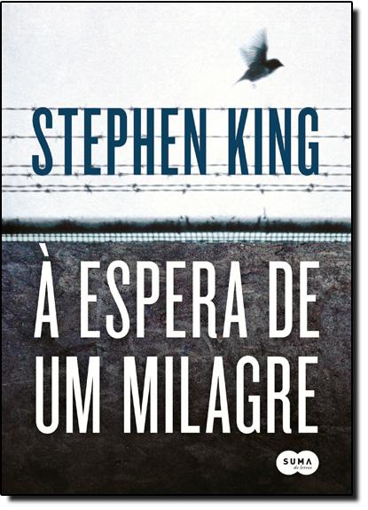 Espera de Um Milagre, À, livro de Stephen King