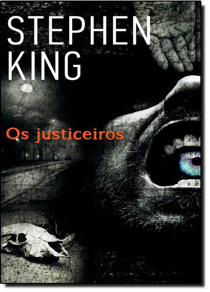 Justiceiros, Os, livro de Stephen King