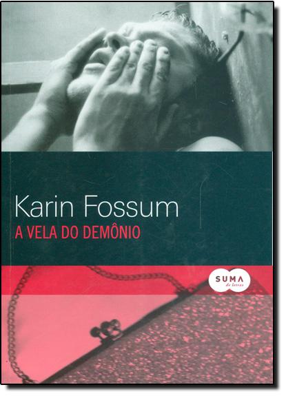 Vela do Demônio, A, livro de Karin Fossum