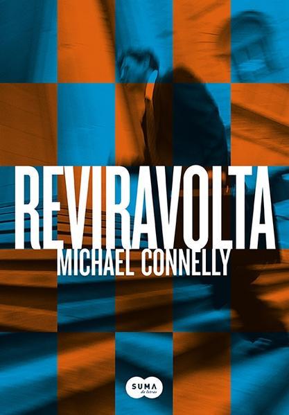 Reviravolta, livro de Michael Connelly