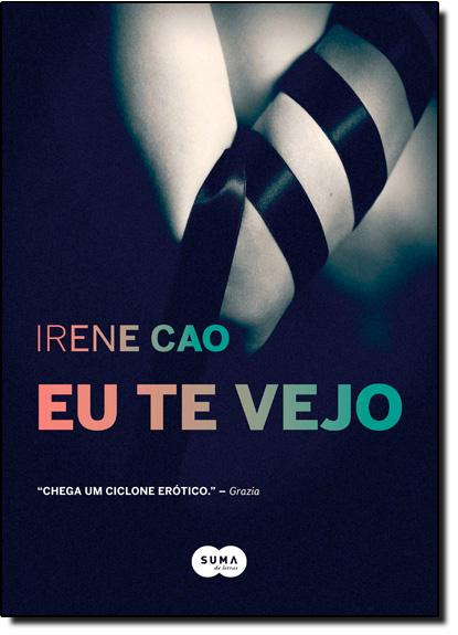 Eu Te Vejo, livro de Irene Cao