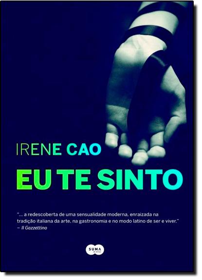 Eu Te Sinto, livro de Irene Cao
