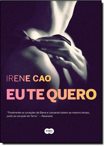 Eu Te Quero, livro de Irene Cao