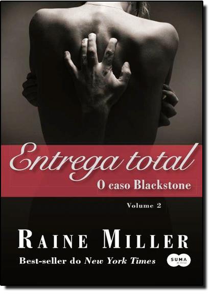 Entrega Total: O Caso Blackstone, livro de Raine Miller