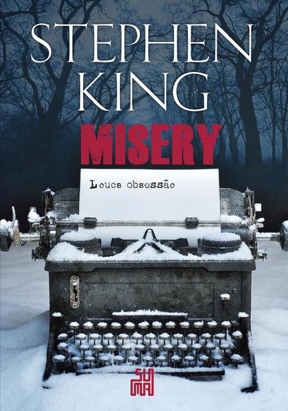 Misery: Louca Obsessão, livro de Stephen King