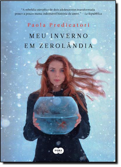 Meu Inverno em Zerolandia, livro de Paola Predicatori