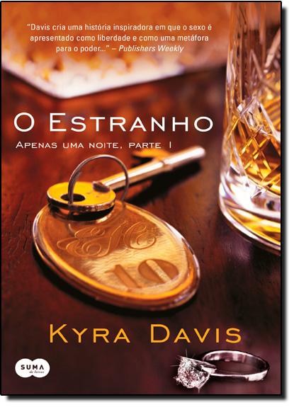 Estranho, O: Apenas uma Noite, Parte 1, livro de Kyra Davis