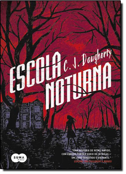 Escola Noturna, livro de C. J. Daugherty