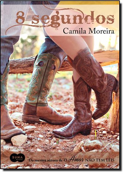 8 Segundos, livro de Camila Moreira