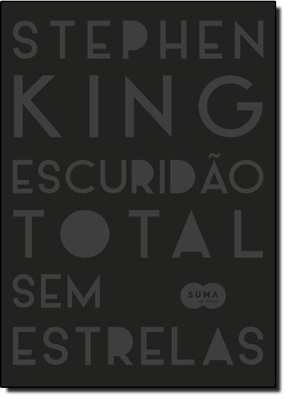 Escuridão Total sem Estrelas, livro de Stephen King