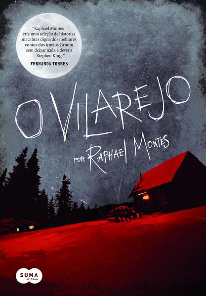 Vilarejo, O, livro de Raphael Montes