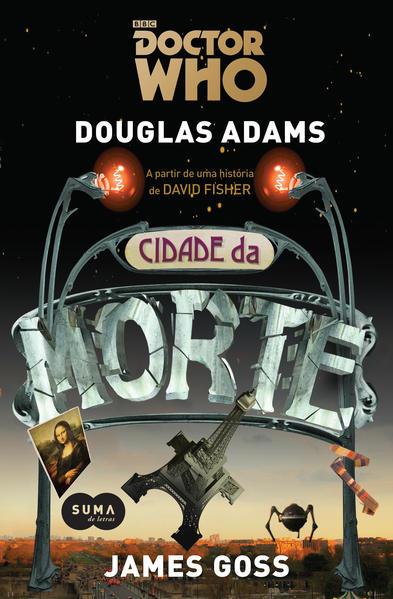 Doctor Who: Cidade da Morte, livro de Douglas Adams