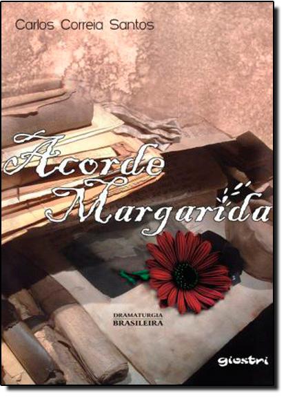 Acorda Margarida, livro de Cerlos Correia Santos