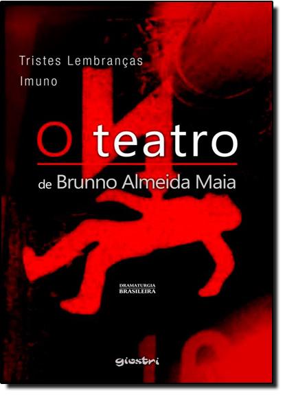 Imuno e Tristes Lembranças, livro de Brunno Almeida Maia