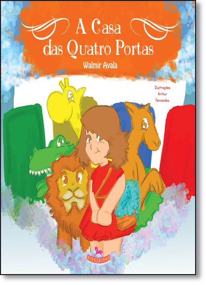 Casa das Quatro Portas, A, livro de Walmir Ayala