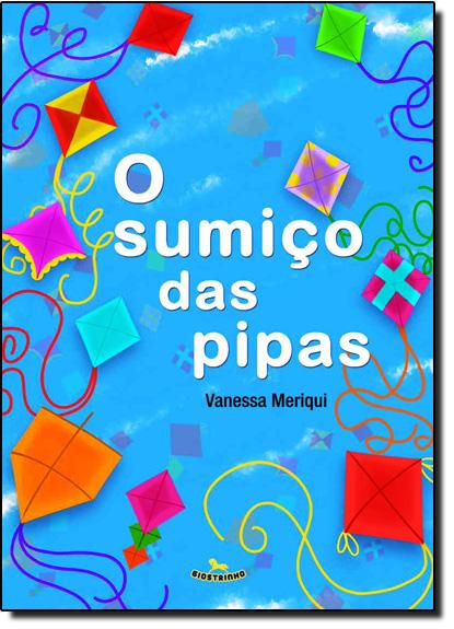 Sumiço das Pipas, O, livro de Vanessa Meriqui